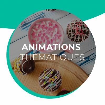 Animations thématiques